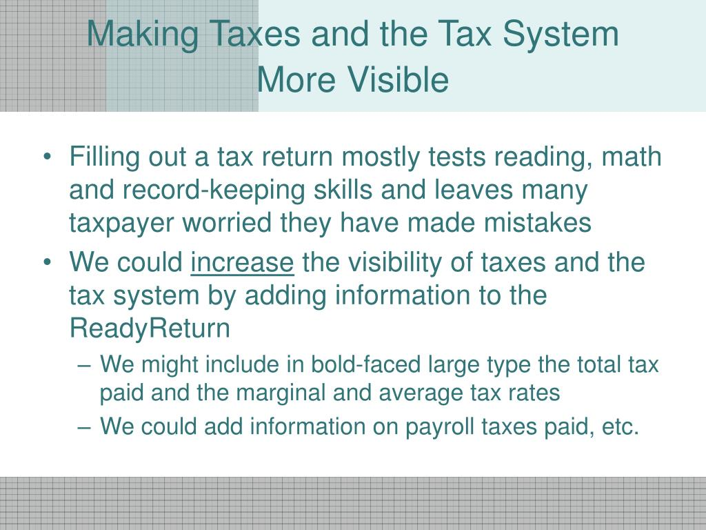 Making Taxes and the Tax System More Visible