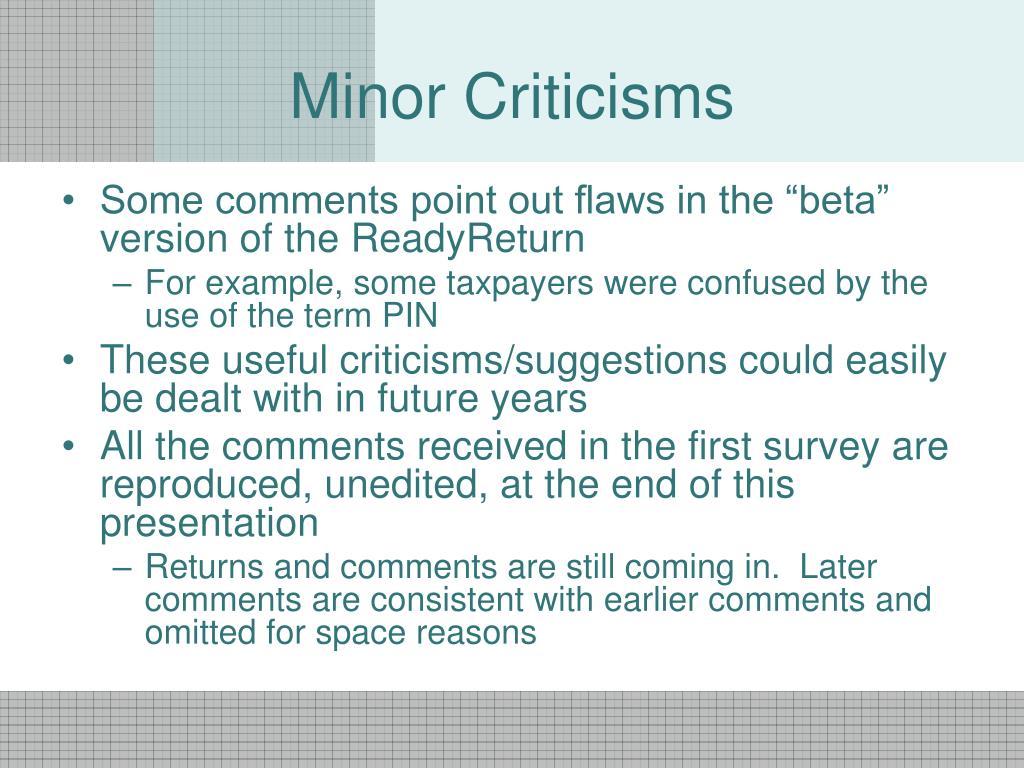 Minor Criticisms