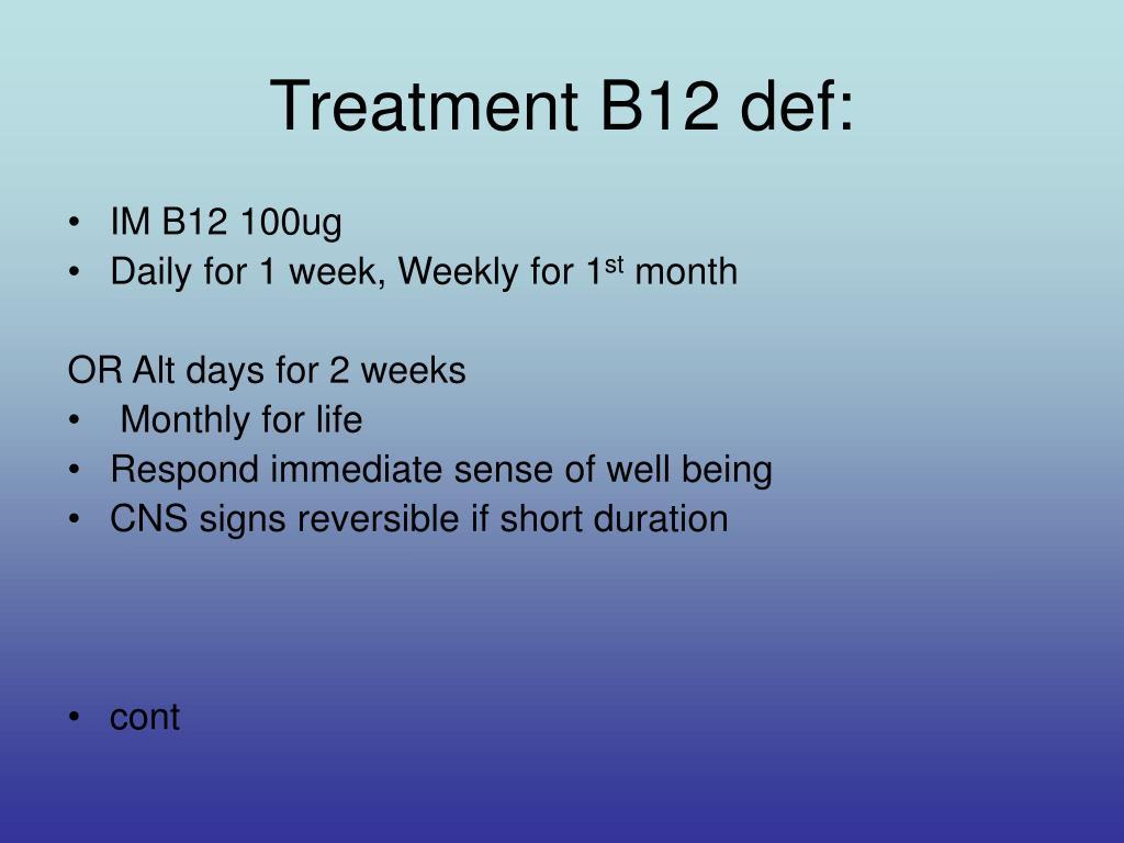 Treatment B12 def: