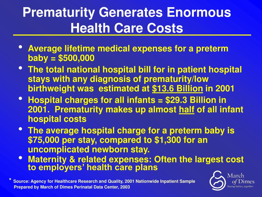 Prematurity Generates Enormous