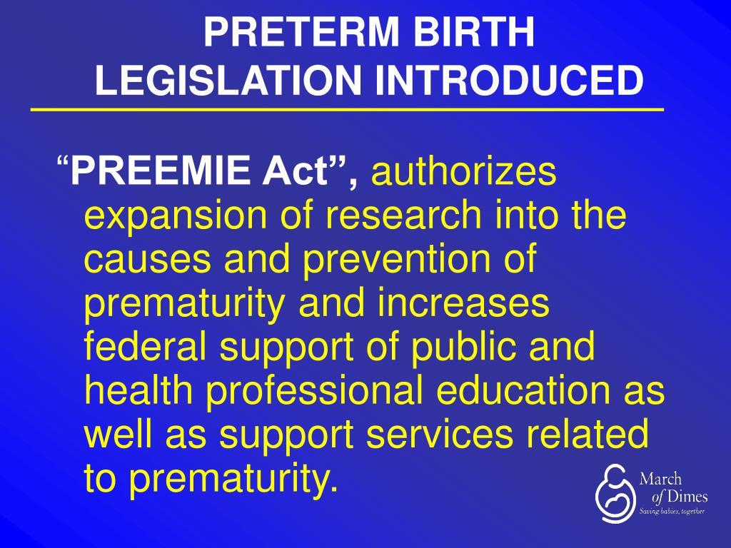 PRETERM BIRTH LEGISLATION INTRODUCED