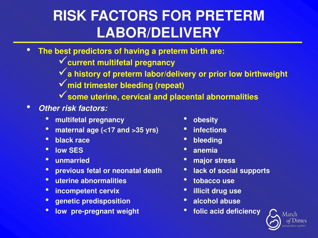 RISK FACTORS FOR PRETERM LABOR/DELIVERY