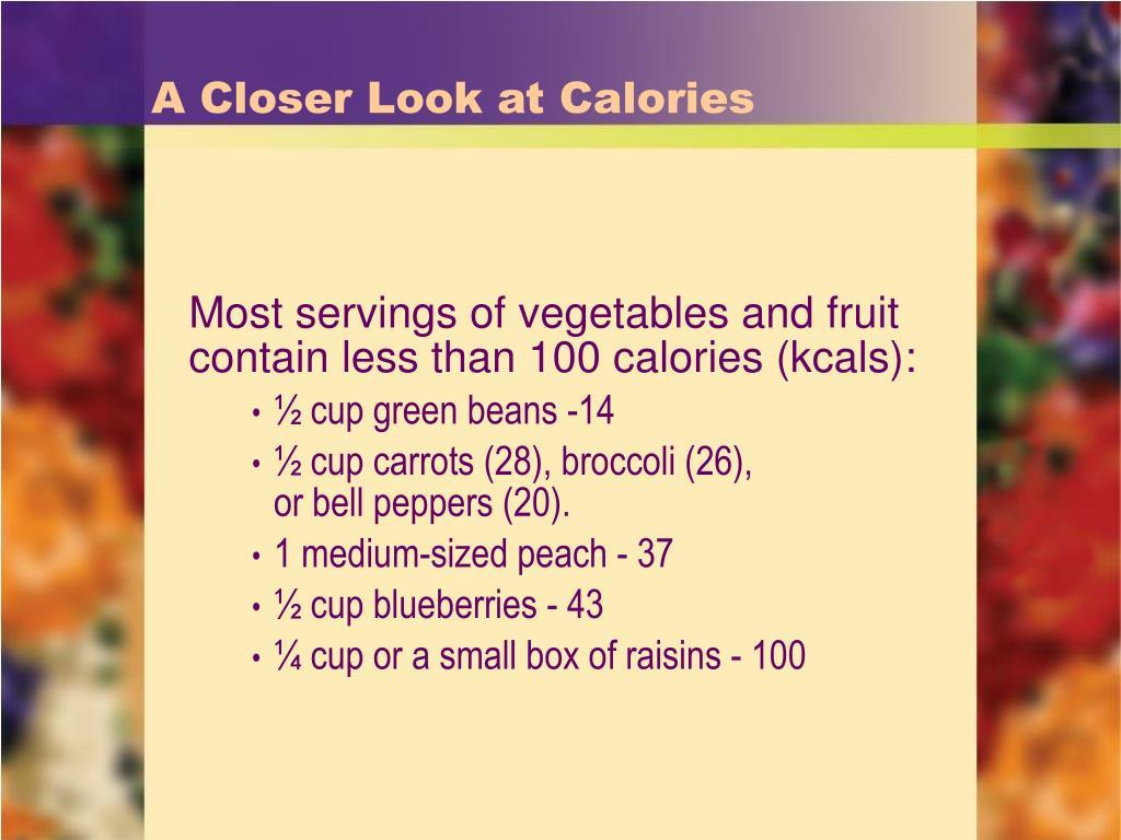 A Closer Look at Calories