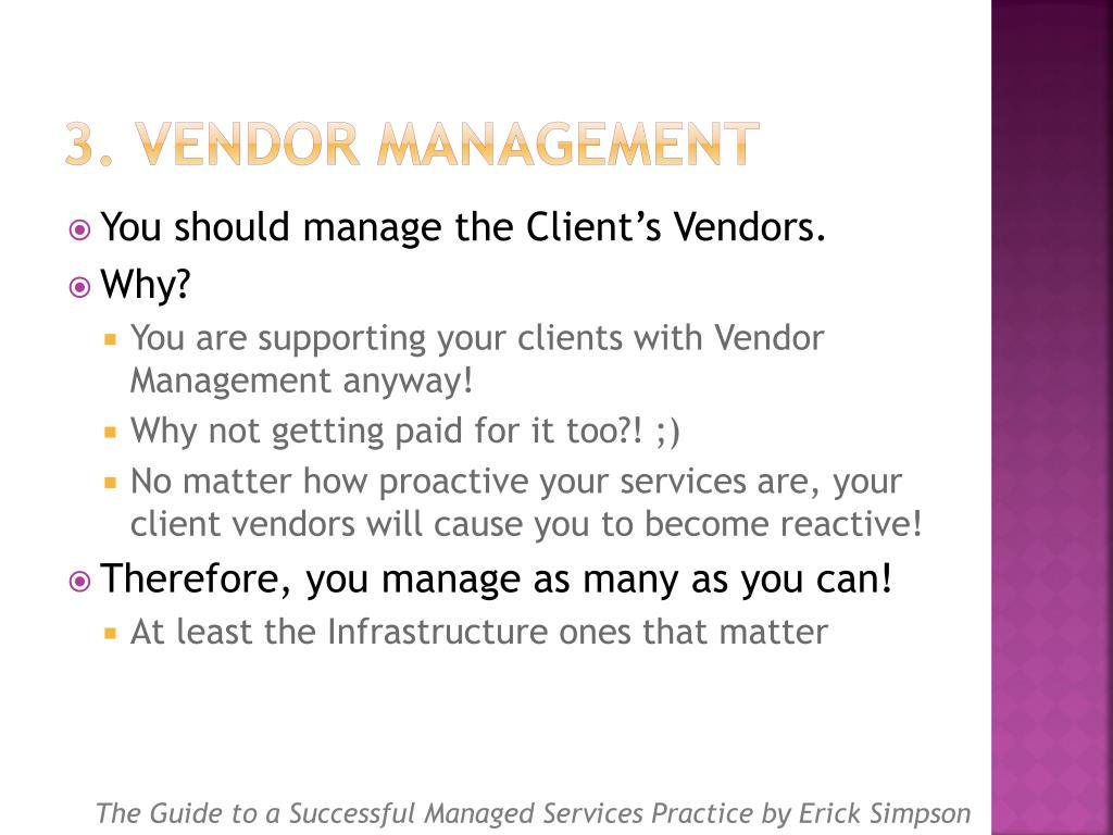 3. Vendor Management