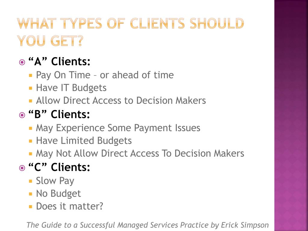 What Types of Clients Should