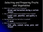 selecting and preparing fruits and vegetables7