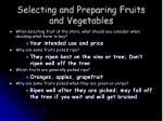 selecting and preparing fruits and vegetables8