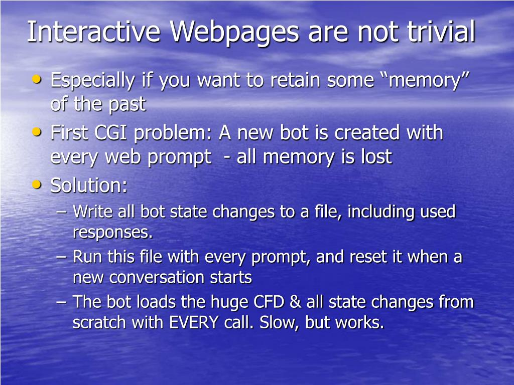 Interactive Webpages are not trivial