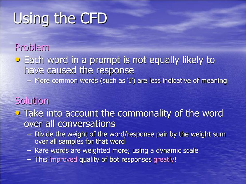 Using the CFD