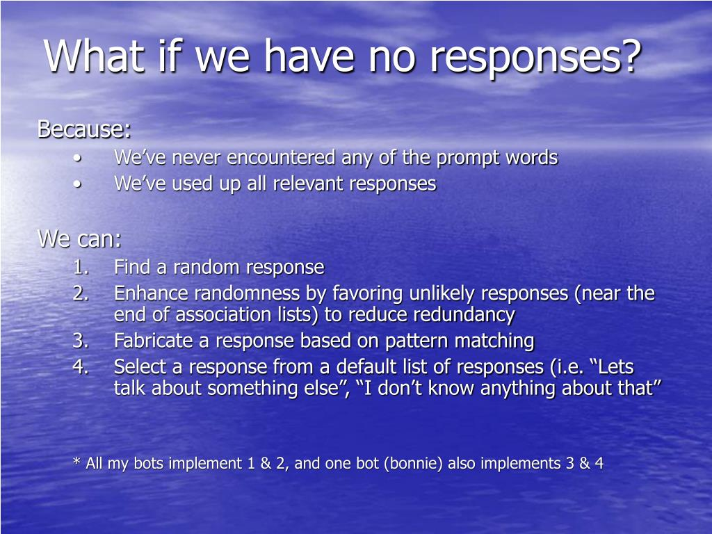 What if we have no responses?