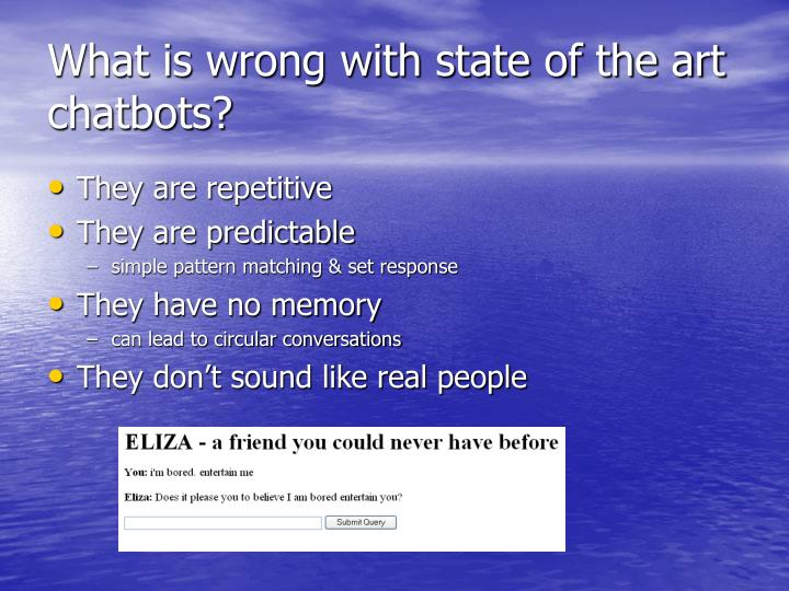 What is wrong with state of the art chatbots