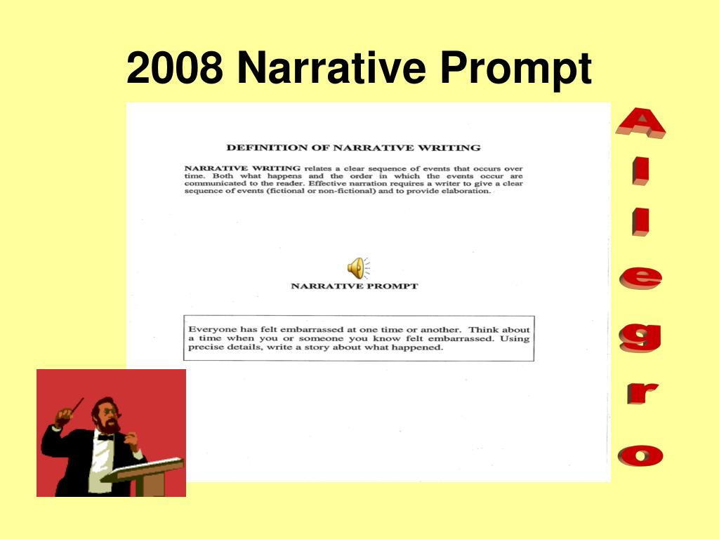 2008 Narrative Prompt