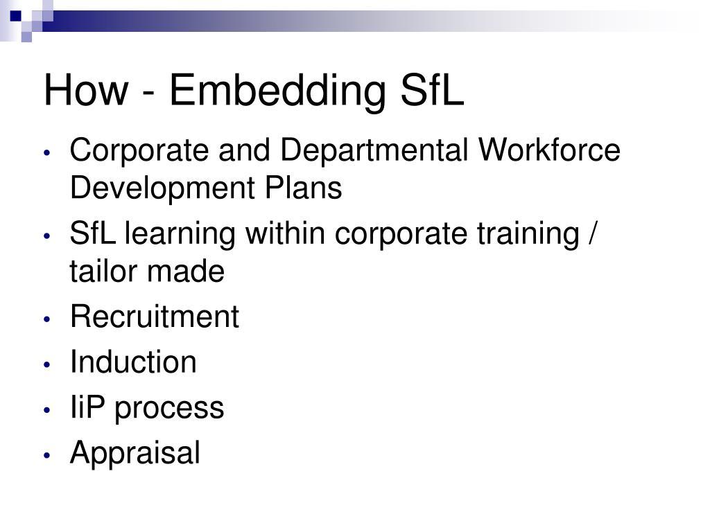 How - Embedding SfL
