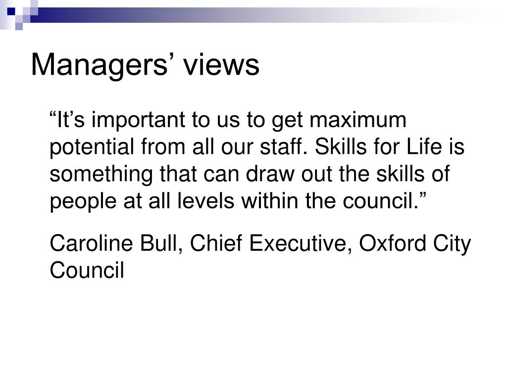Managers' views