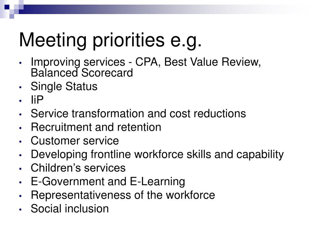 Meeting priorities e.g.
