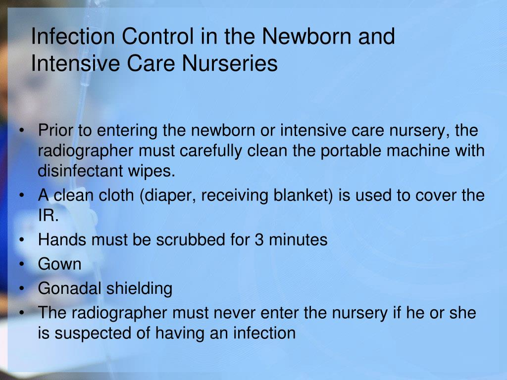 Infection Control in the Newborn and Intensive Care Nurseries