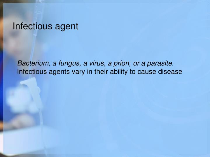 Infectious agent