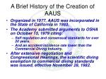 a brief history of the creation of aaus