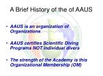 a brief history of the of aaus