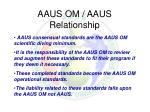 aaus om aaus relationship