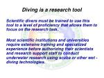 diving is a research tool