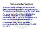 the pursuit of science
