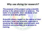 why use diving for research