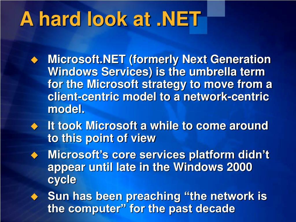 A hard look at .NET