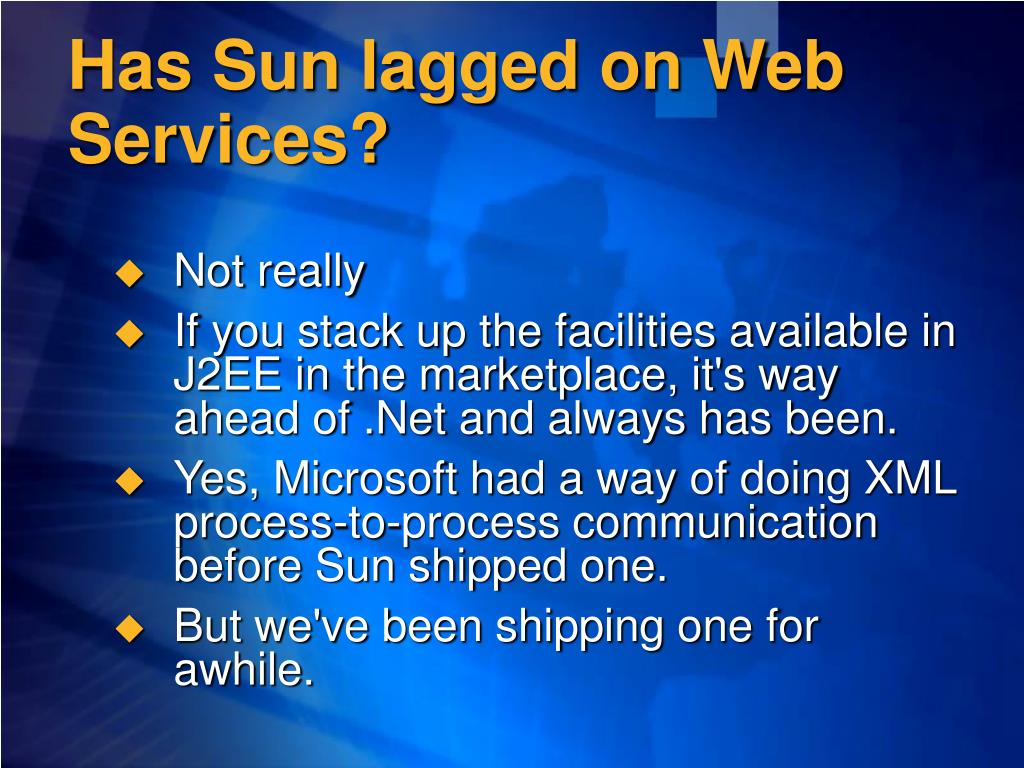 Has Sun lagged on Web Services?
