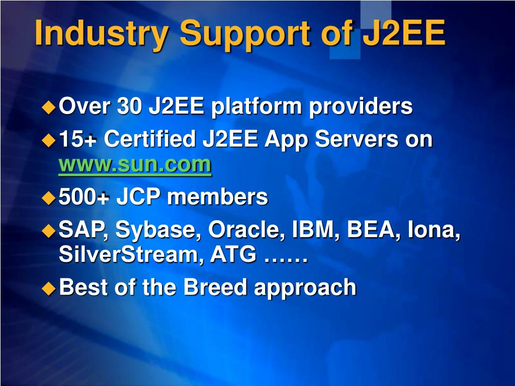 Industry Support of J2EE