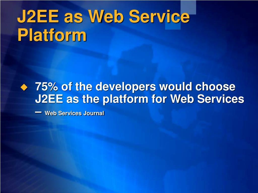 J2EE as Web Service Platform