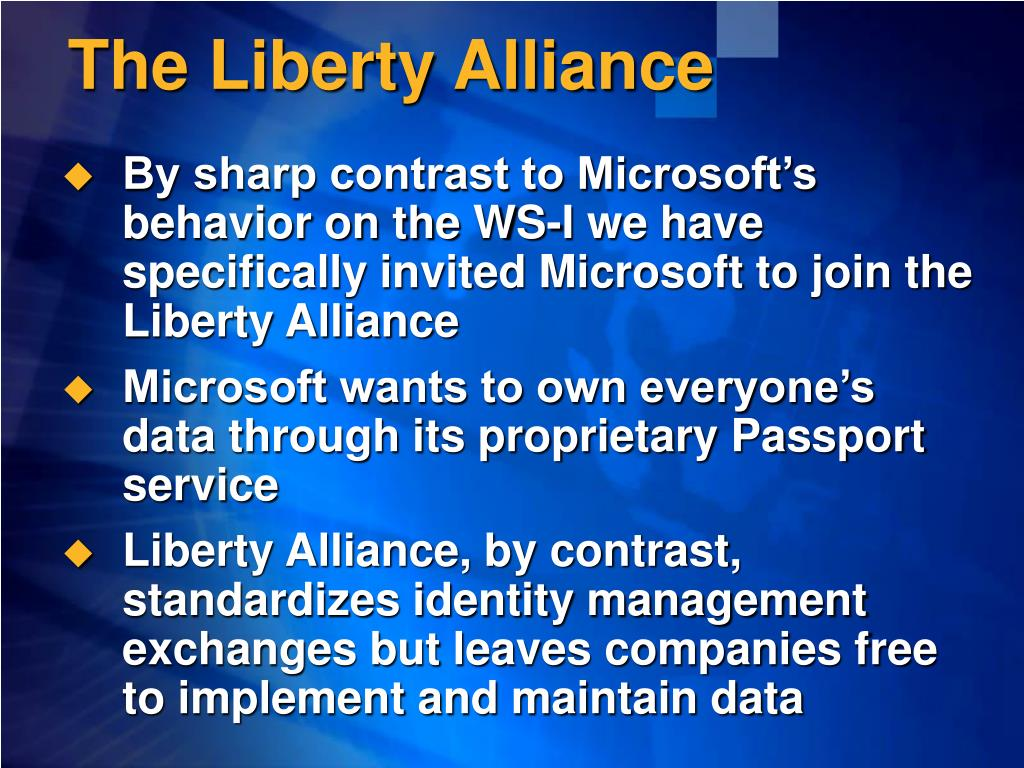 The Liberty Alliance