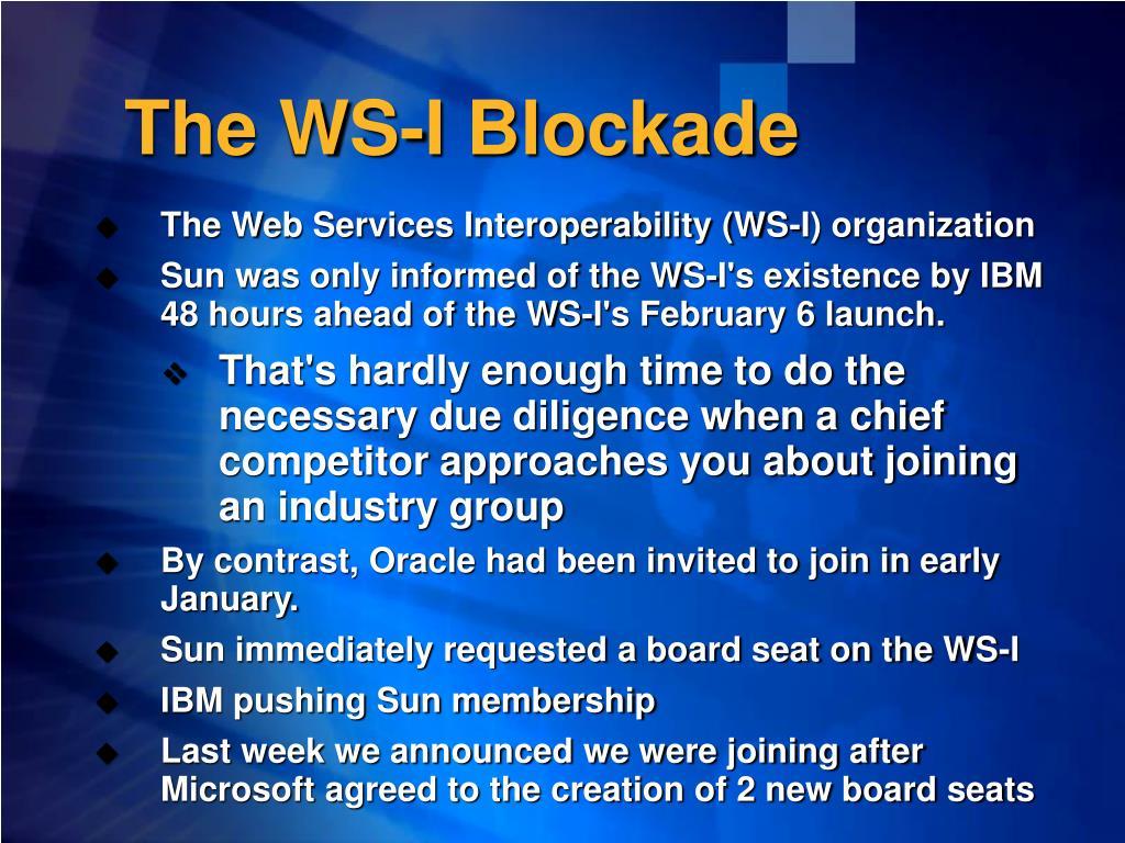 The WS-I Blockade