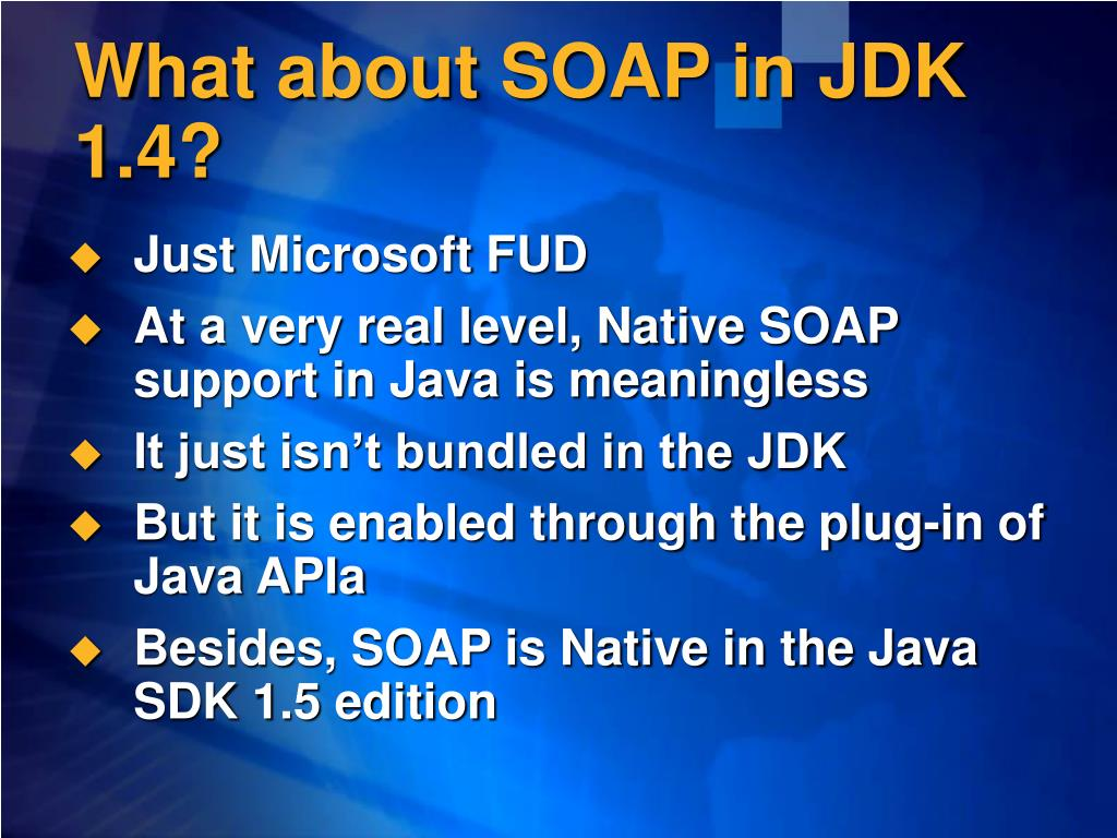 What about SOAP in JDK 1.4?