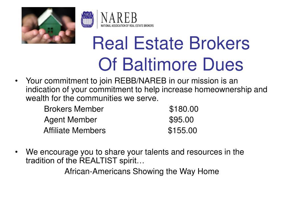 Real Estate Brokers Of Baltimore Dues