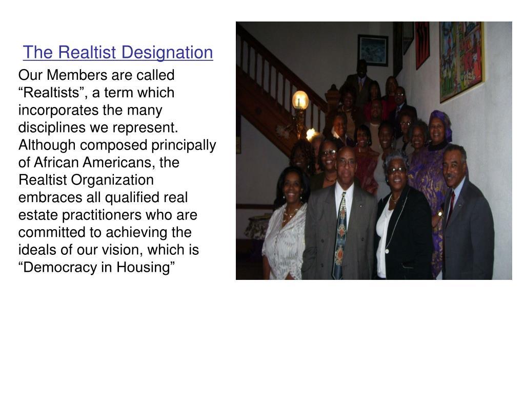 The Realtist Designation