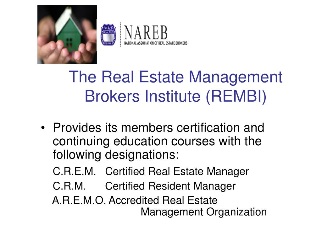The Real Estate Management Brokers Institute (REMBI)