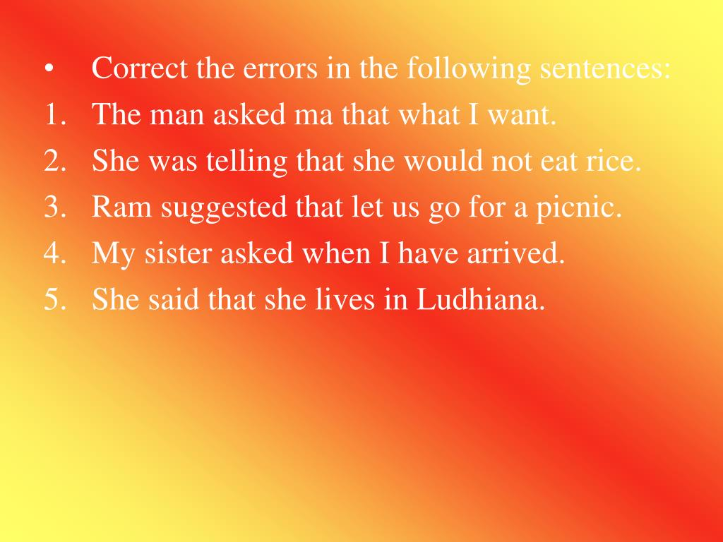 Correct the errors in the following sentences: