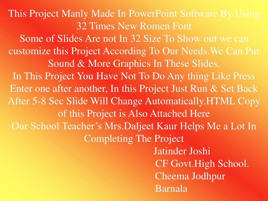 This Project Manly Made In PowerPoint Software By Using 32 Times New Romen Font