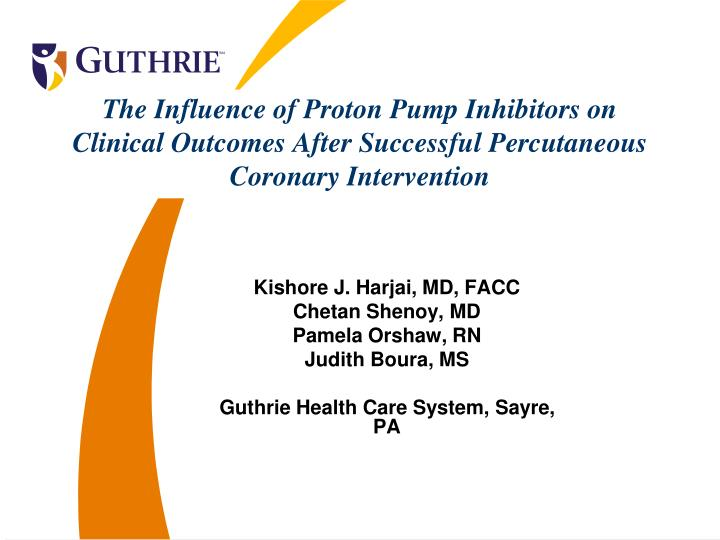 The Influence of Proton Pump Inhibitors on Clinical Outcomes After Successful Percutaneous Coronary ...
