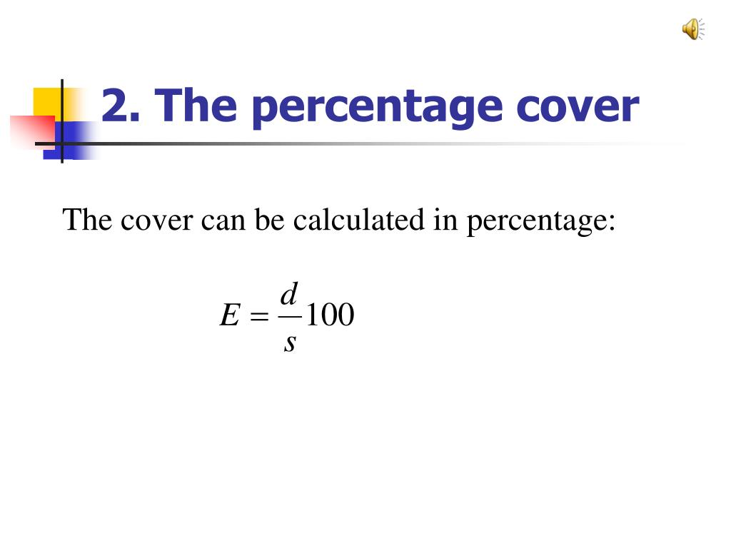 2. The percentage cover
