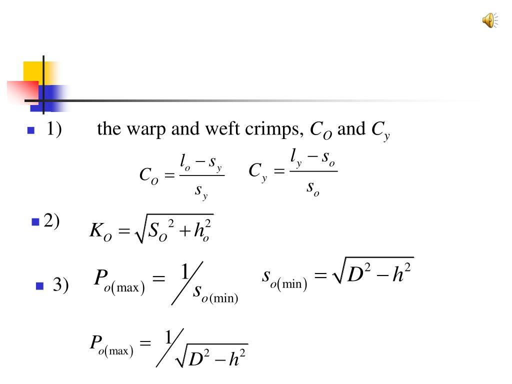 1)       the warp and weft crimps,