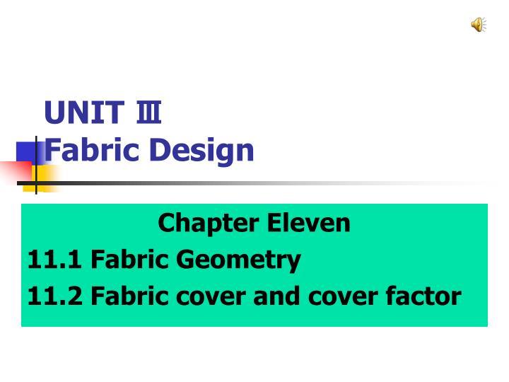 Unit fabric design