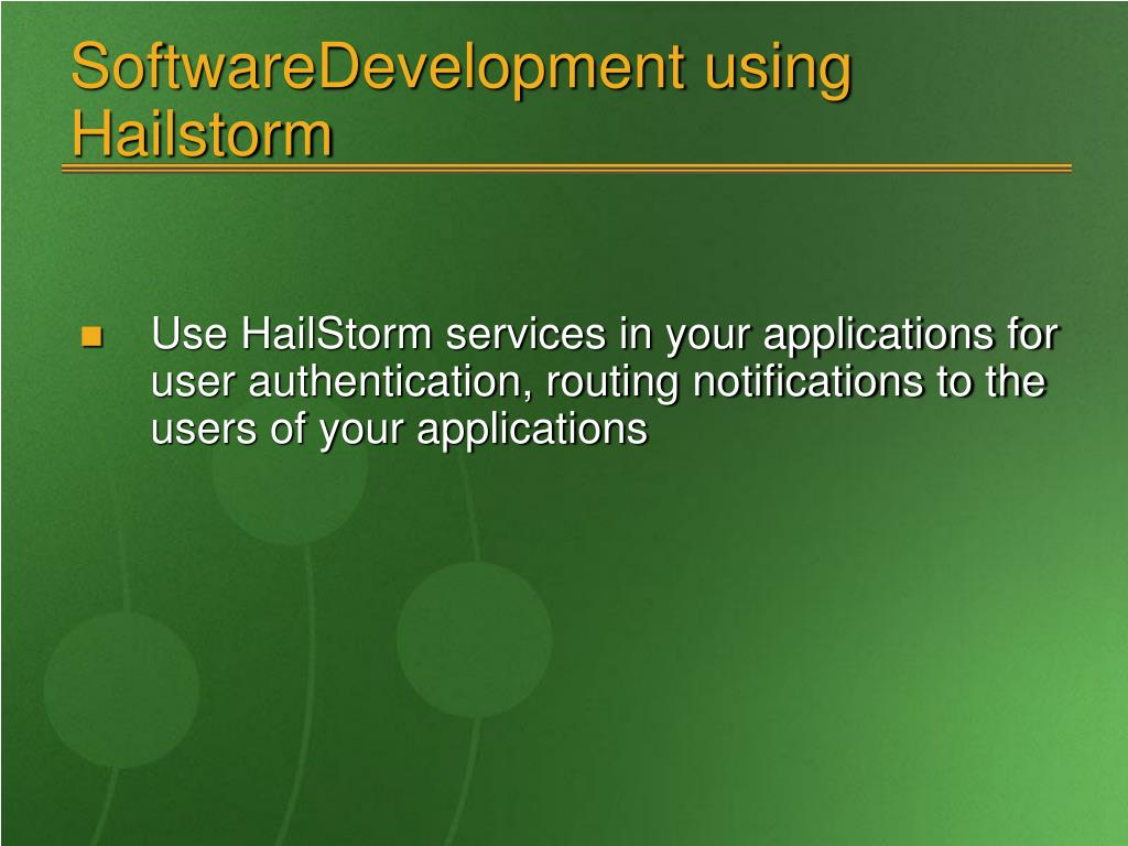 SoftwareDevelopment using Hailstorm