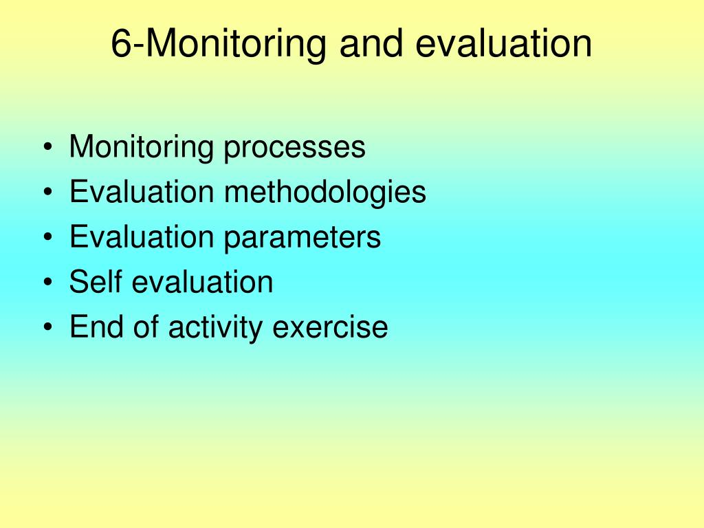 6-Monitoring and evaluation