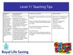 level 11 teaching tips