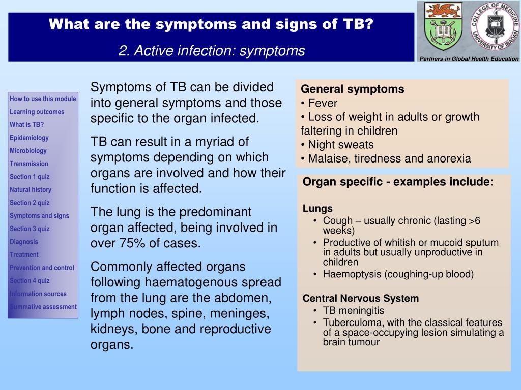 Organ specific - examples include:
