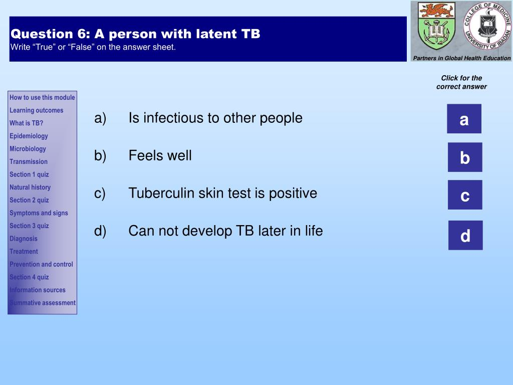 Question 6: A person with latent TB