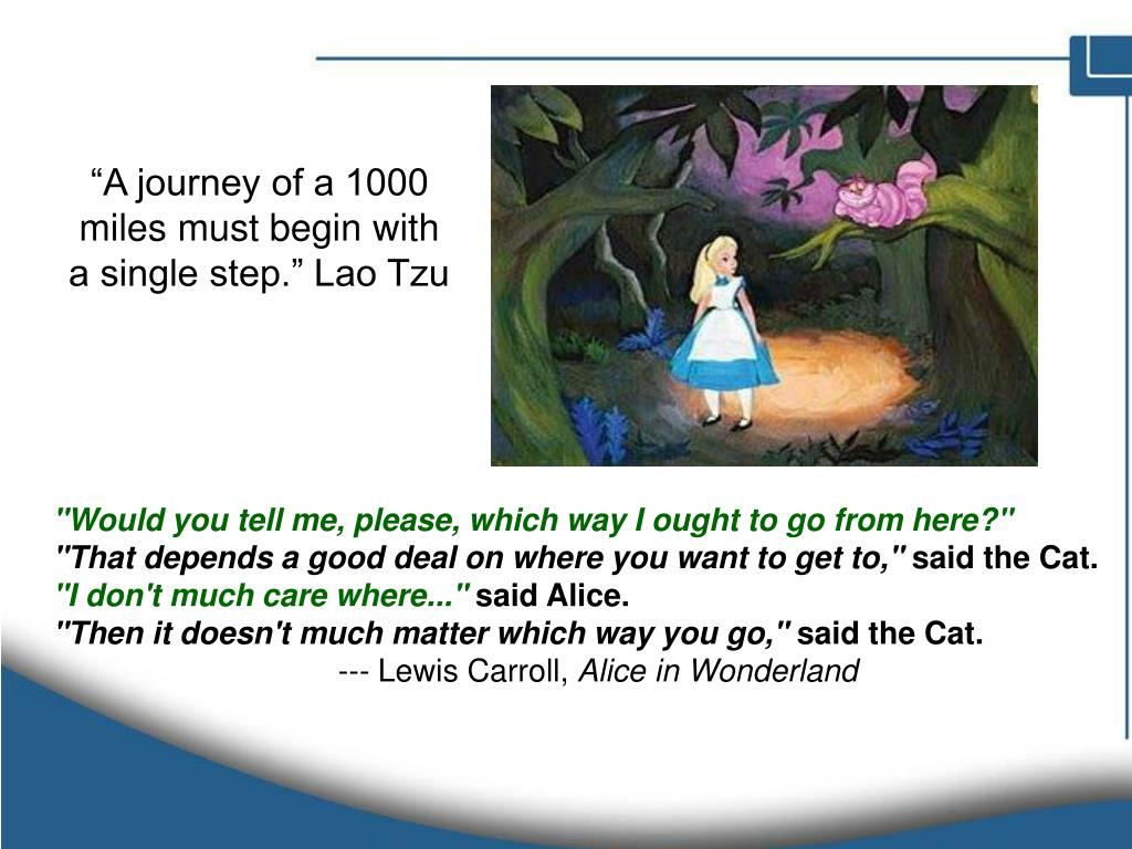 """""""A journey of a 1000 miles must begin with a single step."""" Lao Tzu"""