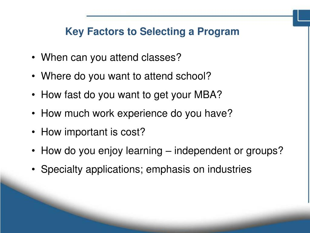 Key Factors to Selecting a Program
